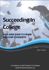 Succeeding In College - Dos And Donts From Fellow Students