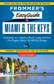 FROMMERS EASYGUIDE TO MIAMI AND THE KEYS