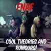 Five Nights At Freddys Cool Theories Secrets  Rumours