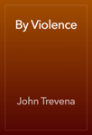 By Violence