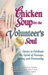 Chicken Soup For The Volunteers Soul