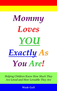 Mommy Loves You Exactly As You Are! Book Review