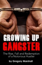 Growing Up Gangster