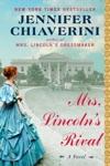 Mrs Lincolns Rival