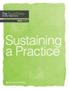 Sustaining A Practice