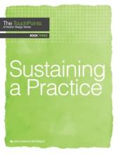 Sustaining A Practice
