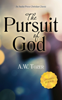 A.W. Tozer - The Pursuit of God (Updated Edition)  artwork