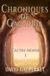 Chroniques De Galadria I Lautre Monde