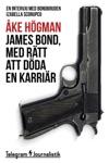 James Bond Med Rtt Att Dda En Karrir
