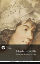 Delphi Complete Poetical Works Of Charlotte Smith