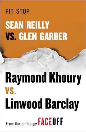 Raymond Khoury & Linwood Barclay - Pit Stop