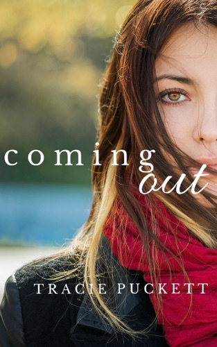 Coming Out - Tracie Puckett - Tracie Puckett