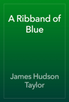 A Ribband of Blue