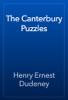 Henry Ernest Dudeney - The Canterbury Puzzles artwork