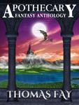 Apothecary (Fantasy Anthology)
