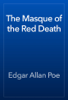 Edgar Allan Poe - The Masque of the Red Death artwork