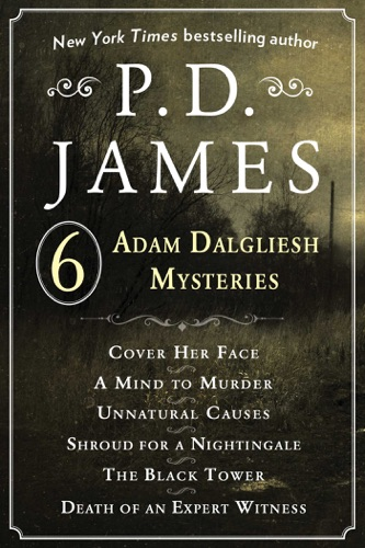 P. D. James - P. D. James's Adam Dalgliesh Mysteries