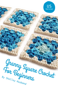Granny Square Crochet for Beginners US Version Book Review