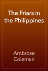 The Friars In The Philippines