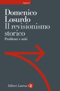 Il revisionismo storico Libro Cover