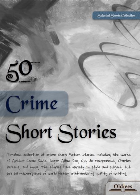 50 Crime Short Stories By Arthur Conan Doyle Guy De Maupassant