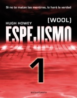 Espejismo 1 (Wool 1). Holston