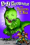 A To Z Mysteries The Talking T Rex