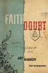 Faith Doubt And Other Lines Ive Crossed