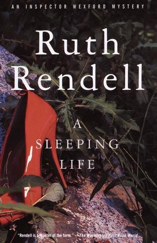 Ruth Rendell - A Sleeping Life