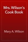 Mrs Wilsons Cook Book