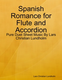Spanish Romance For Flute And Accordion