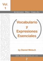 Aprende más Inglés: Vocabulario y expresiones esenciales