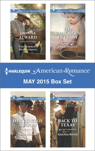 Donna Alward, Trish Milburn, Leigh Duncan & Amanda Renee - Harlequin American Romance May 2015 Box Set