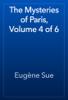 EugГЁne Sue - The Mysteries of Paris, Volume 4 of 6 artwork
