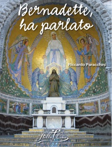 Bernadette, ha parlato Book Cover