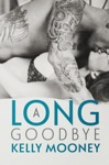 A Long Goodbye Southern Comfort-Book 1