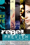 Rebel Preview Volume One