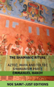 Aztec, Maya and Toltec Shamanism