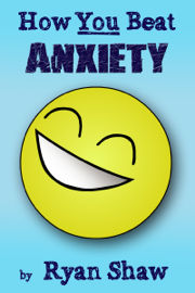 How You Beat Anxiety book