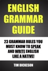 English Grammar Guide 23 Grammar Rules You Must Know To Speak And Write English Like A Native