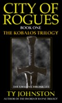 City Of Rogues Book I Of The Kobalos Trilogy