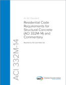 ACI 332M-14: Residential Code Requirements for Structural Concrete (ACI 332M-14) and Commentary