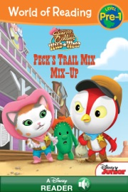 World of Reading Sheriff Callie's Wild West:  Peck's Trail Mix Mix-Up - Disney Book Group