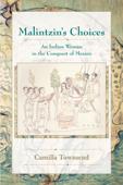 Malintzin's Choices