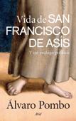 Download and Read Online Vida de san Francisco de Asís