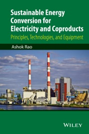 Sustainable Energy Conversion For Electricity And Coproducts