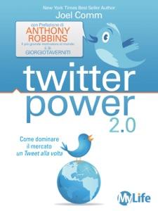 Twitter power di Joel Comm Copertina del libro