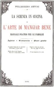 La scienza in cucina e l'arte di mangiar bene da Pellegrino Artusi Copertina del libro