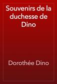 Souvenirs de la duchesse de Dino