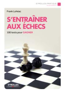 S'entraîner aux échecs Couverture de livre